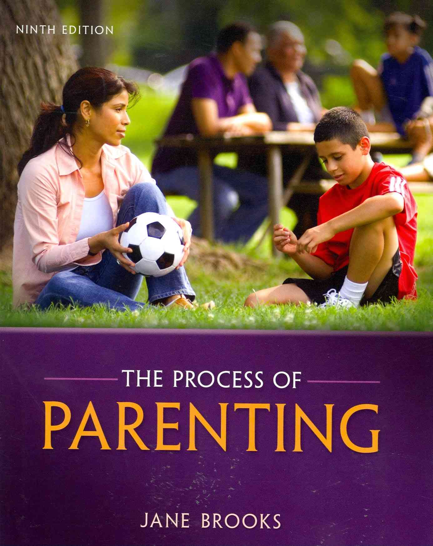The Process of Parenting By Brooks, Jane B.